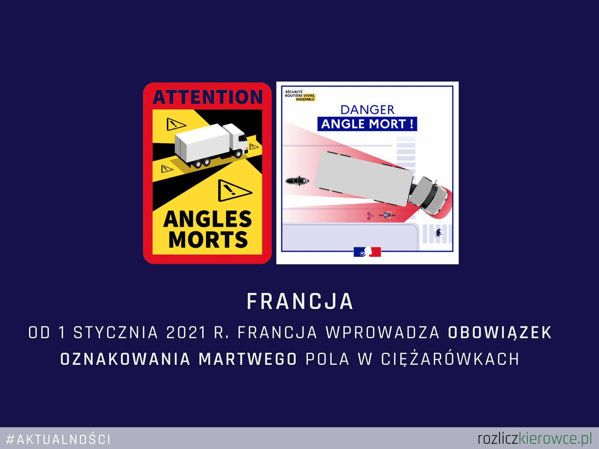 1 stycznia 2021 r. Francja wprowadza obowiązek oznakowania martwego pola w samochodach ciężarowych