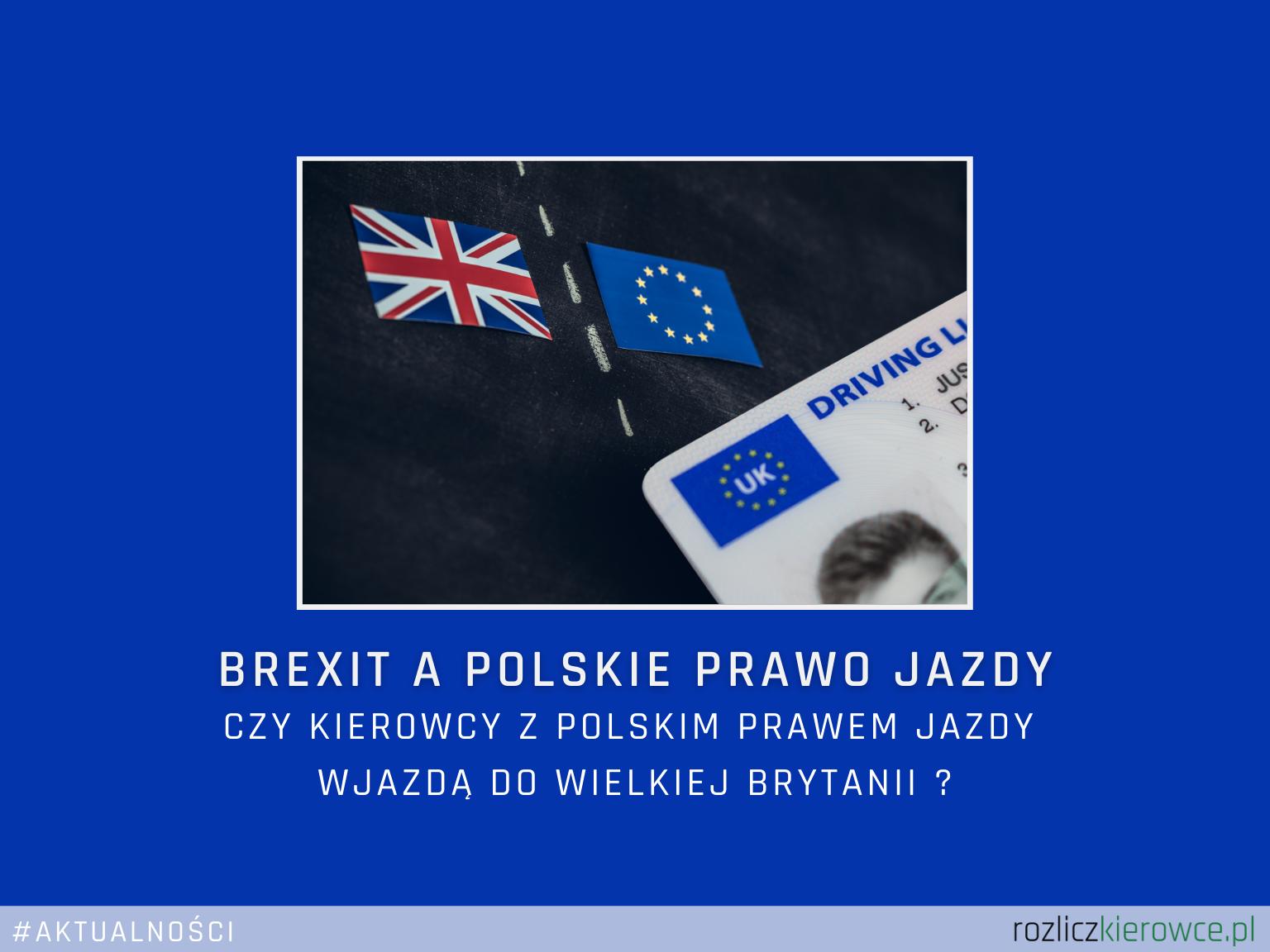 BREXIT a Polskie prawo jazdy