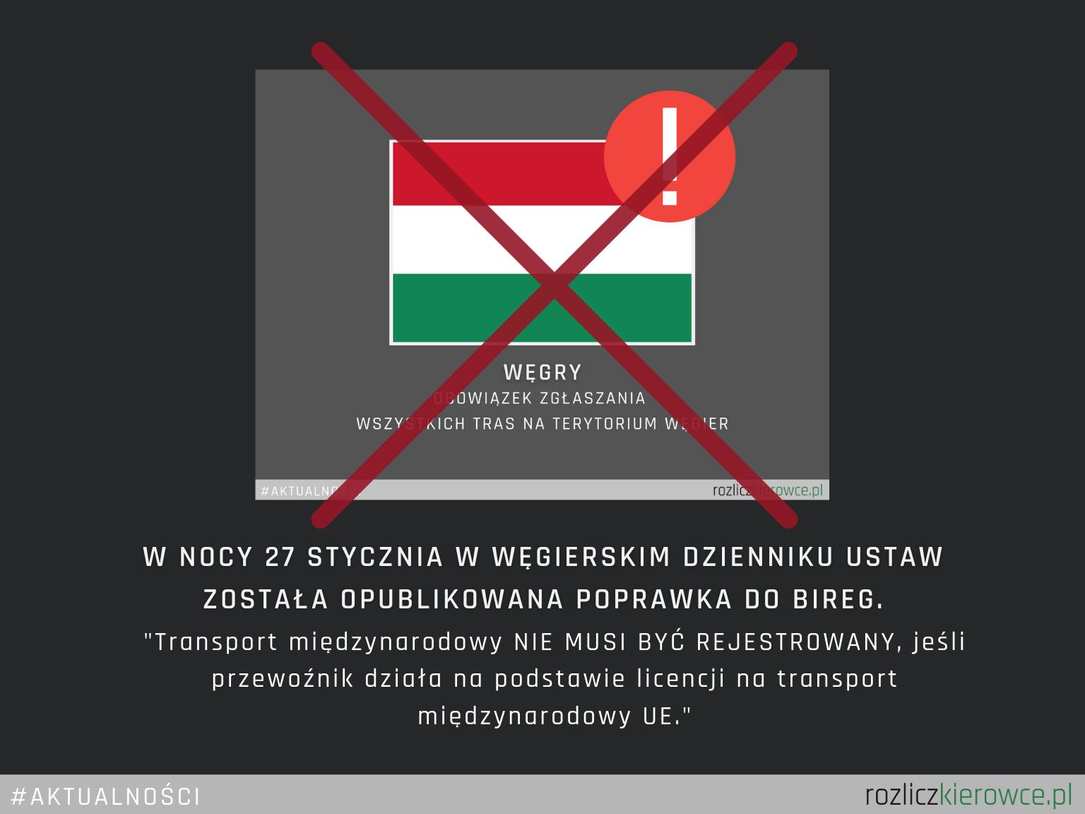 ❗️🚛🇭🇺 WĘGRY- ANULACJA! Obowiązku zgłaszania wszystkich tras na terytorium Węgier.