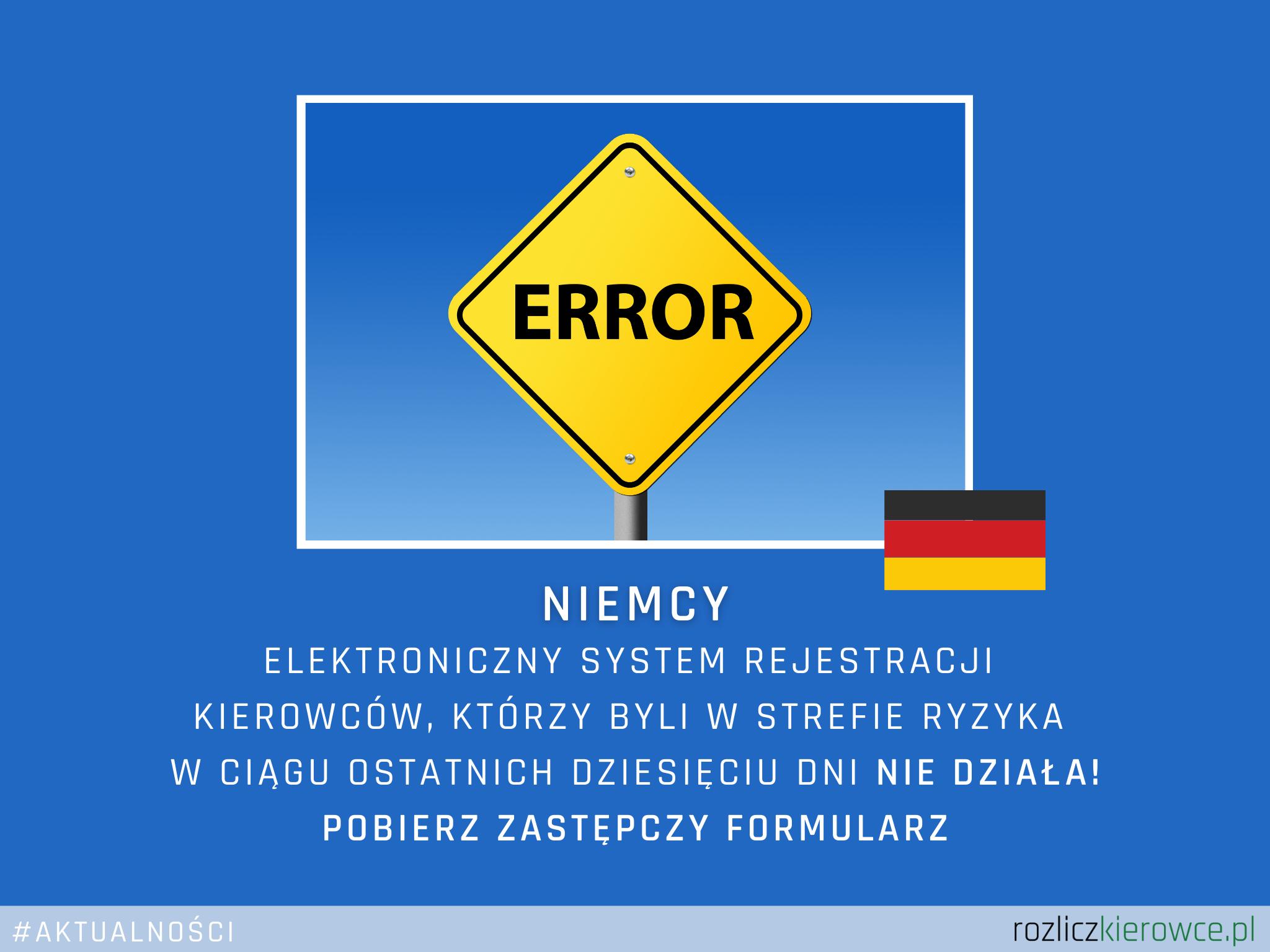 ❗️🇩🇪NIEMCY-Elektroniczny system rejestracji kierowców, którzy byli w strefie ryzyka w ciągu ostatnich dziesięciu dni nie działa!