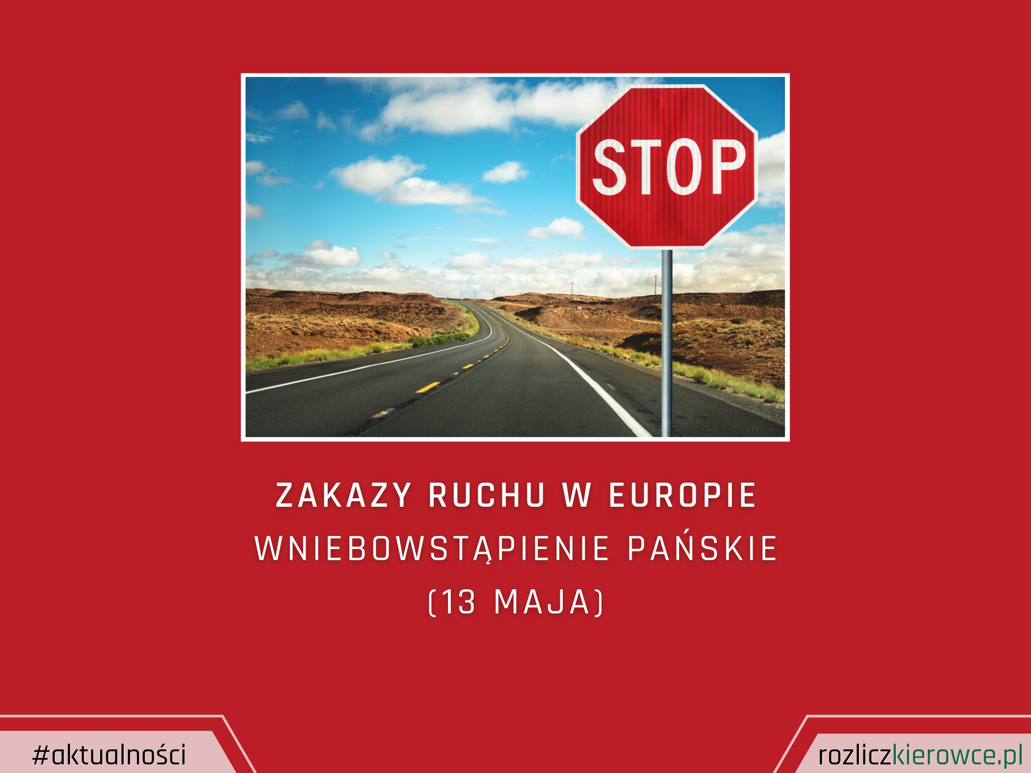 Zakazy ruchu w Europie (13 maja)