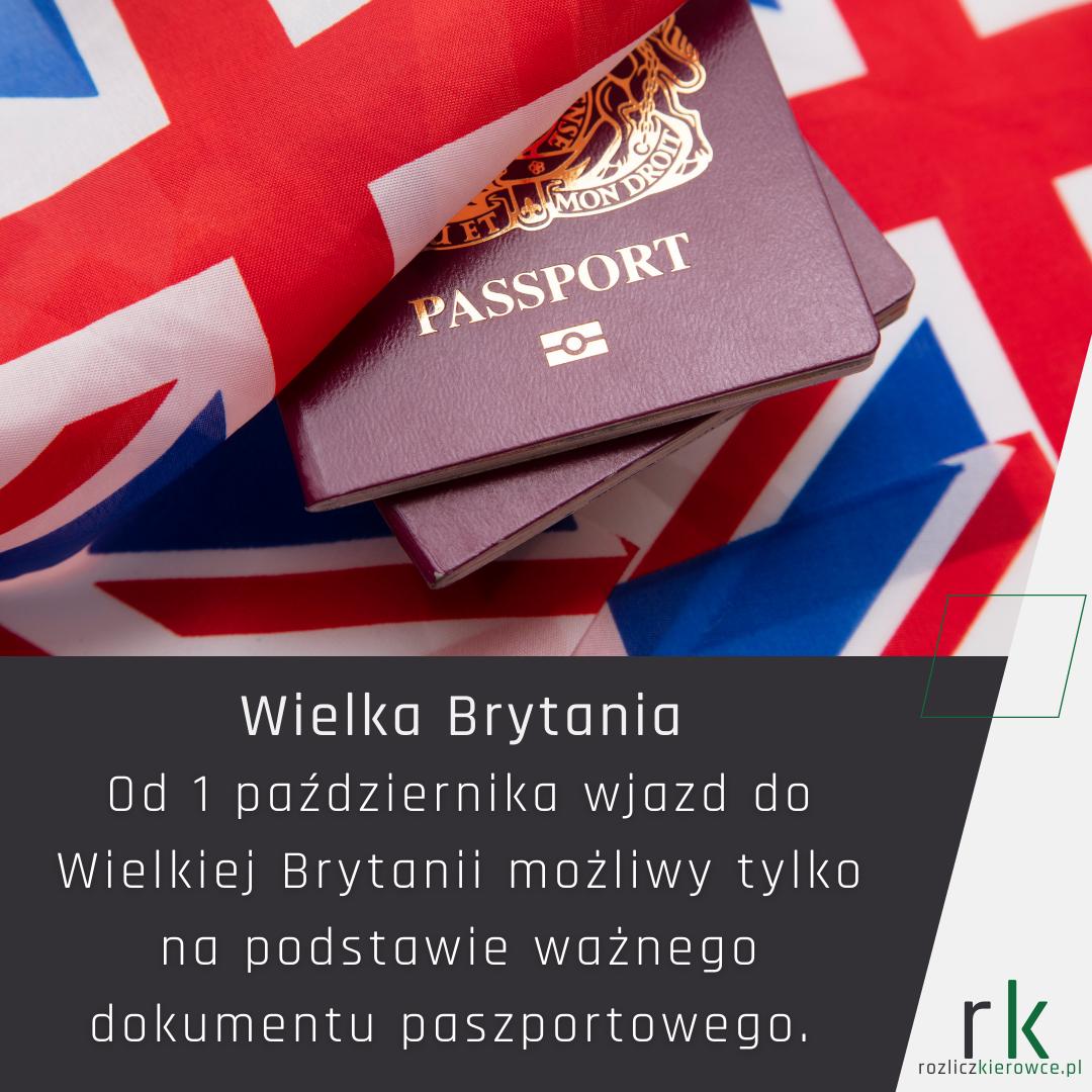Wielka Brytania-Od 1 października wjazd do Wielkiej Brytanii możliwy tylko na podstawie ważnego dokumentu paszportowego.